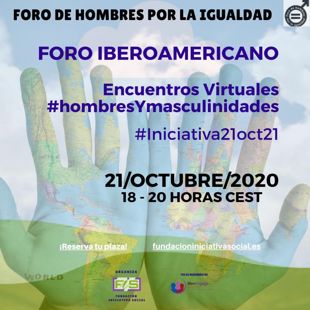 Cartel de difusión #DiálogosVirtuales: Foro iberoamericano Encuentros virtuales sobre #hombresYmasculinidades