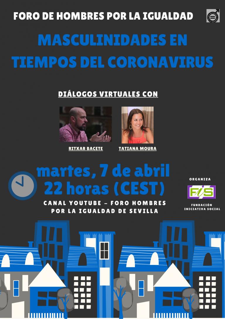 Ritxar Bacete y Tatiana Moura: masculinidades en tiempos de Coronavirus.