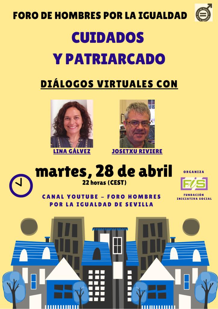 Lina Gálvez y Josetxu Riviere: cuidados y patriarcado.