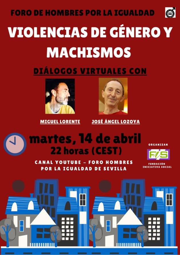 Miguel Lorente y José Ángel Lozoya: violencias de género y machismos.