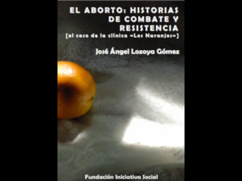 Portada de El Aborto: Historias de combate y resistencia.