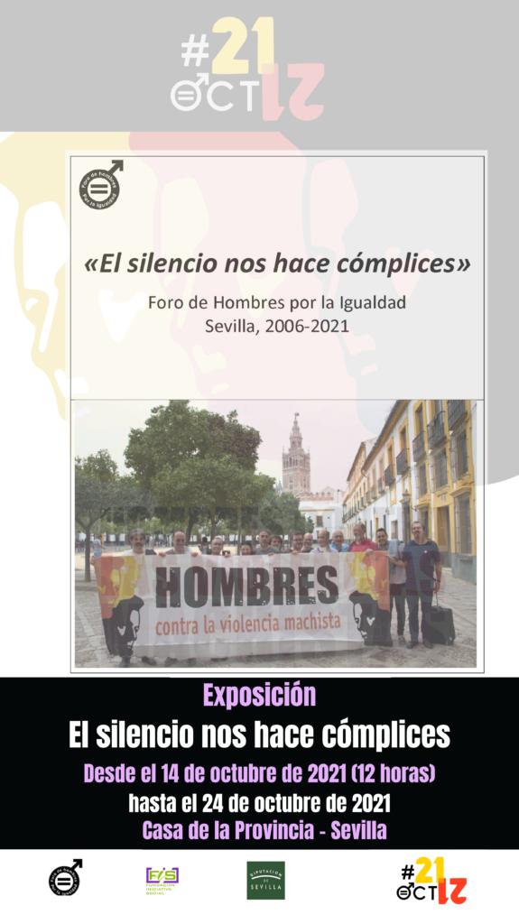 Cartel de la Exposición Fotográfica «El silencio nos hace cómplices» Foro de Hombres por la Igualdad Sevilla, 2006-2021